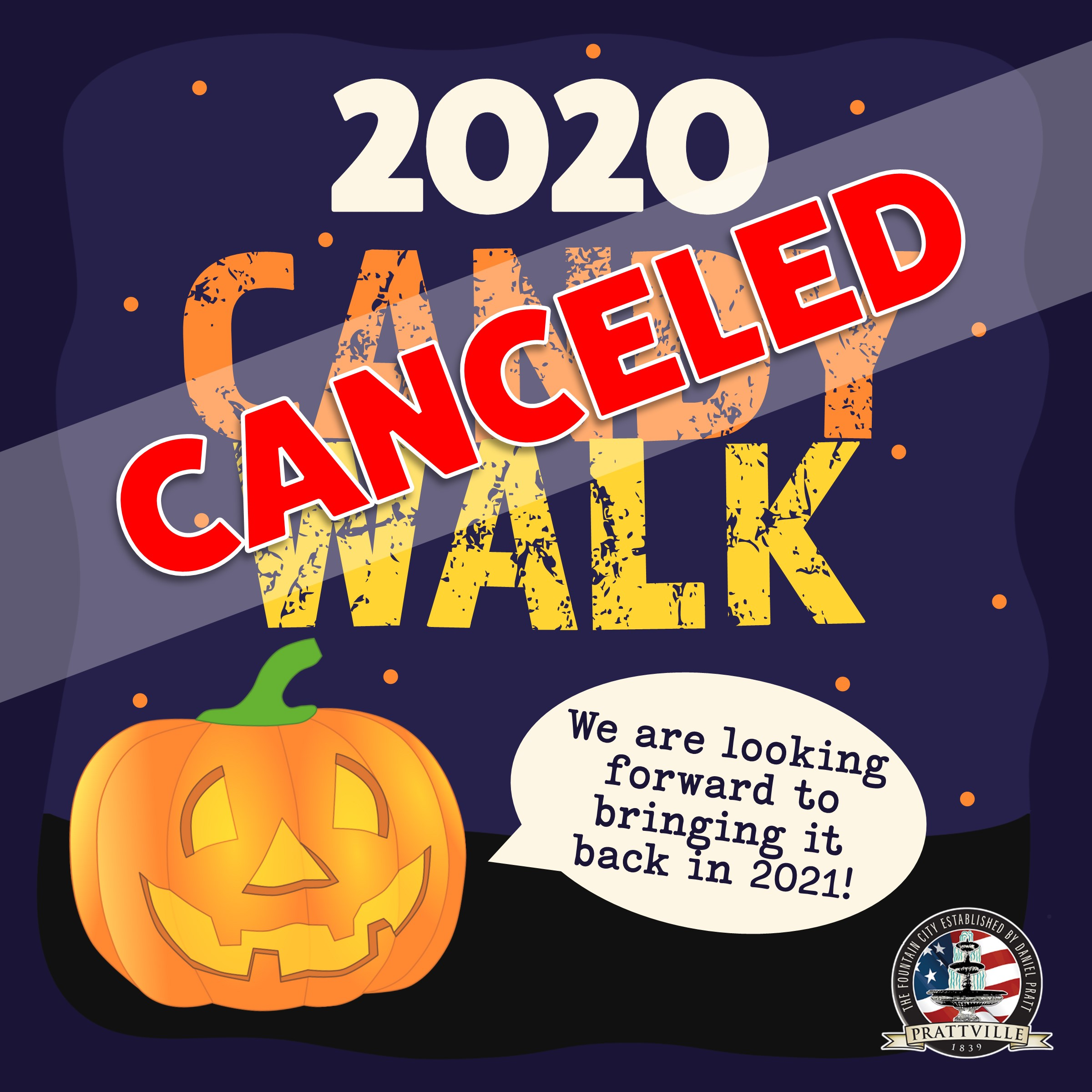Candy Walk Cancelled